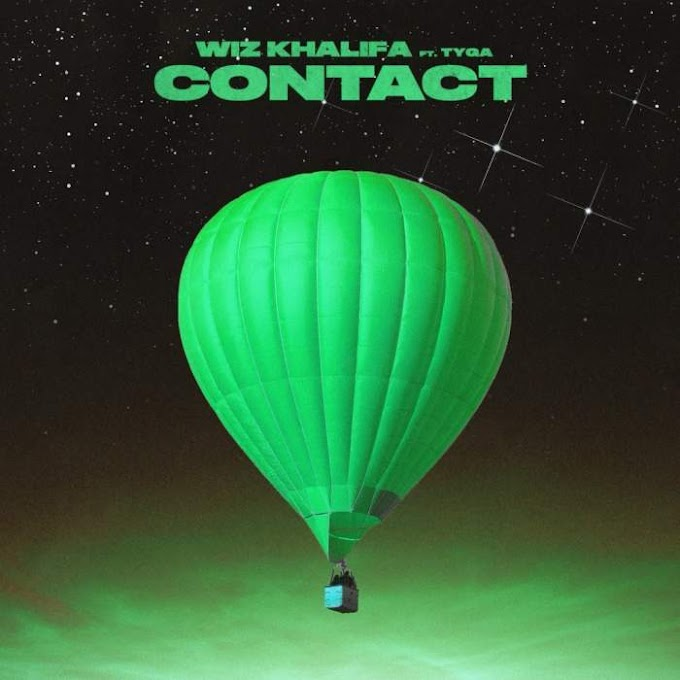 MP3: Wiz Khalifa - Contact (feat. Tyga)