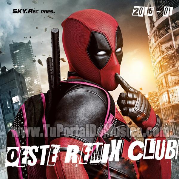 Oeste Remix Club Volumen 1 (2016)