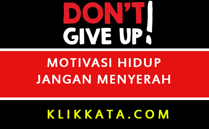 Kata Kata Jangan Menyerah