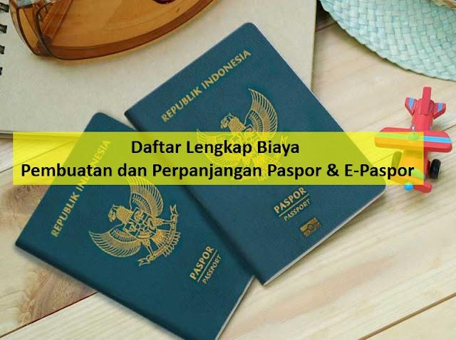 Biaya Bikin Paspor Baru & Perpanjang Paspor