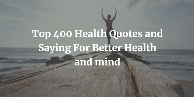 Health Quotes and Saying