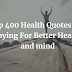 400 Health Quotes For Healthy Mind, Better Life and (Body) - Lifequoteses