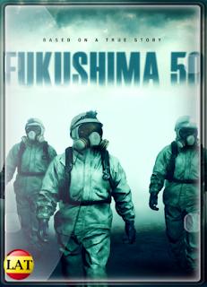 Fukushima 50: Amenaza Nuclear (2020) DVDRIP LATINO