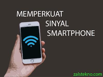 Memperkuat Sinyal HP/Smartphone