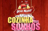 Promoção Boa Nata Cozinha dos Sonhos www.cozinhadossonhosboanata.com.br