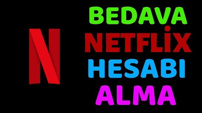 Ücretsiz Netflix Hesap Nasıl Alınır?