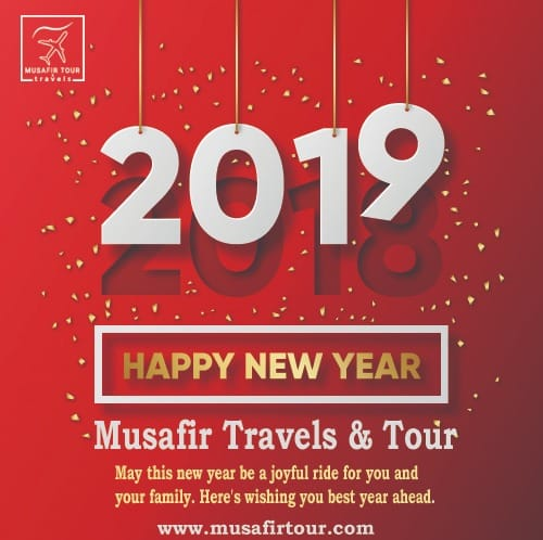 HapPy new year 2019 . Musafir Travels & Tour