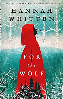 Review: For the Wolf by Hannah Whitten