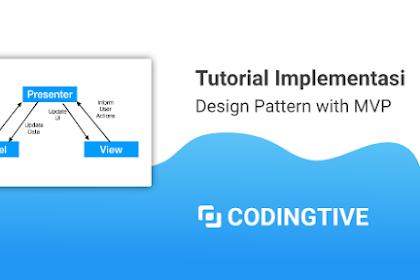 Tutorial Implementasi Design Pattern MVP Kotlin