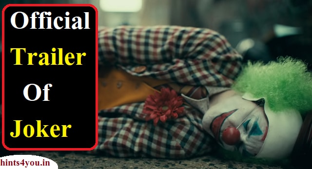 We will discuss about trailer of Joker,Now it released. The audience was eagerly waiting for a glimpse of the Psychological Thrill-based movie Joker, after which it was finally released.