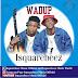 [Music] Isquarebeez - Wadup