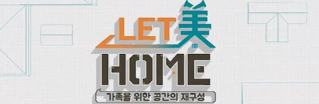 已完結韓綜節目 LET美HOME線上看