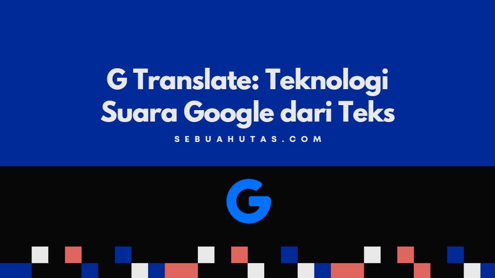teknologi suara google dari teks