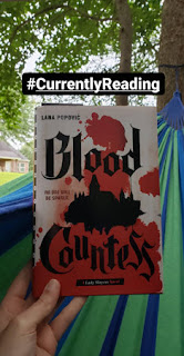 #CurrentlyReading Blood Countess by Lana Popović