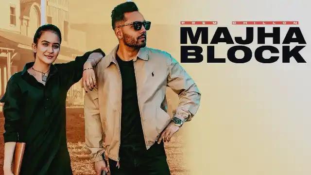 Majha Block (Lyrics) in English - Prem Dhillon | Lyrics Lover