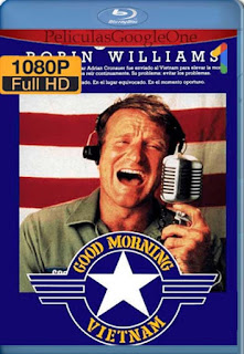 Good Morning Vietnam[1987] [1080p BRrip] [Latino- Ingles] [GoogleDrive] LaChapelHD
