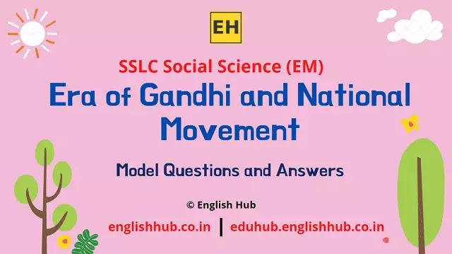 SSLC Social Science (EM): Era of Gandhi and National Movement