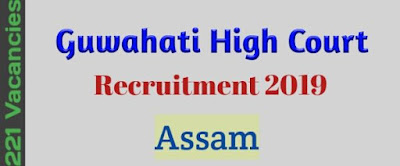 Guwahati High Court Recruitment 2019 Assam Jobs । Govt Job Of Assam