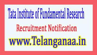 Tata Institute of Fundamental ResearchTIFR Recruitment Notification 2017
