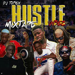 [MIXTAPE] DJ TOBEX -- HUSTLE VIBEZ