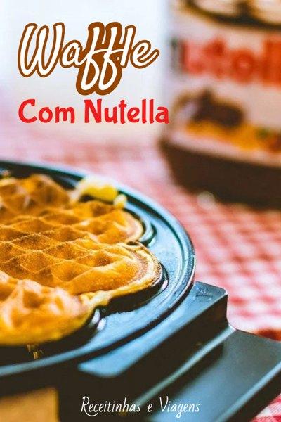 Sobremesas com Nutella: waffle