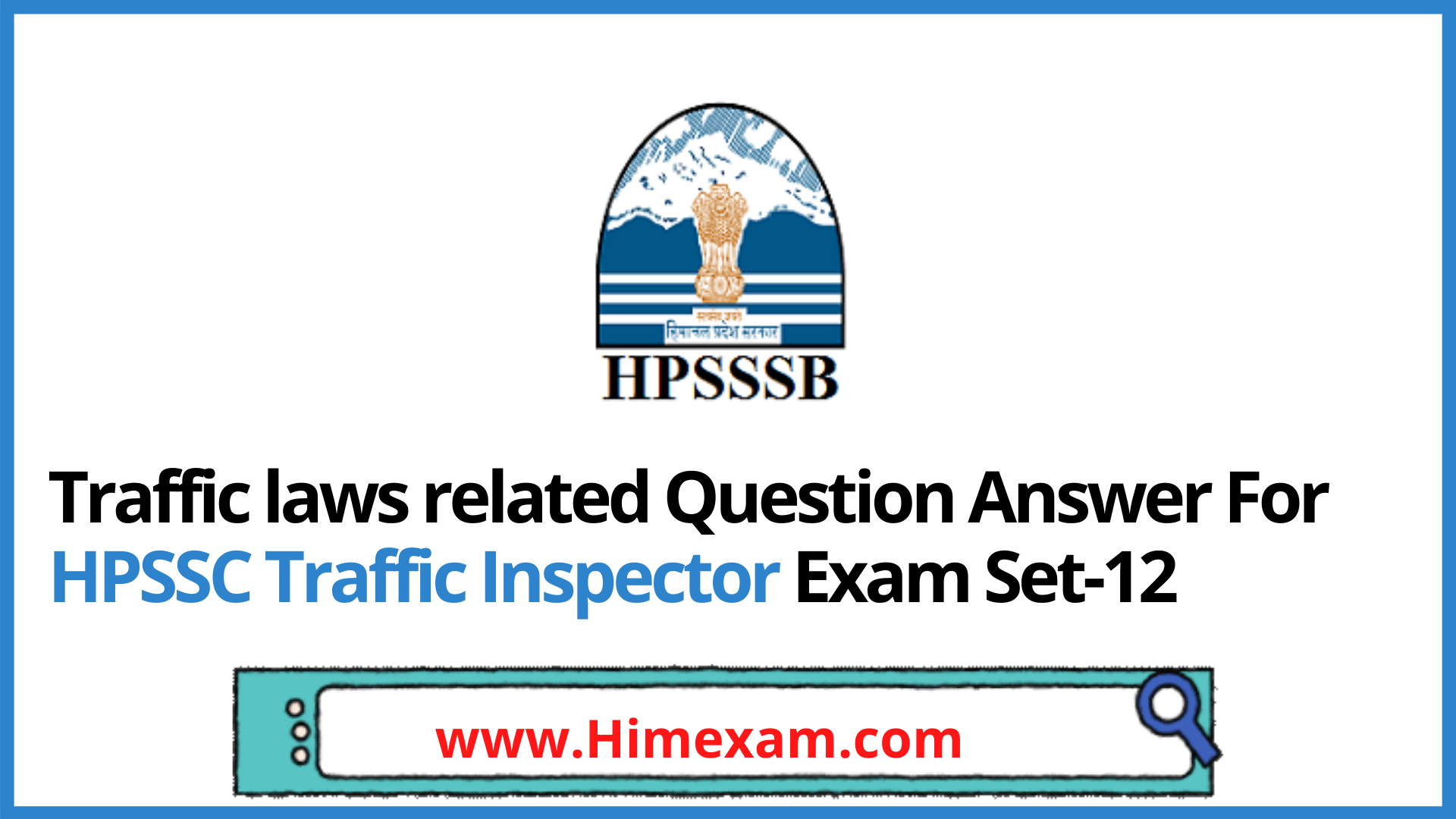 Traffic laws related Question Answer For HPSSC Traffic Inspector Exam Set-12
