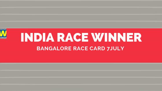 Bangalore Race Card 7 July