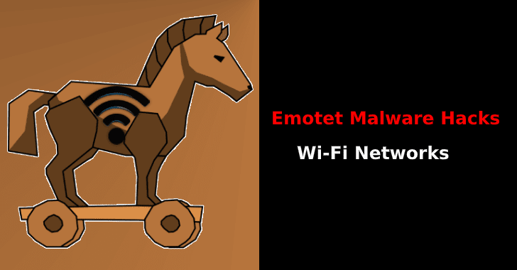 New Wave of Emotet Malware Hacks Wi-Fi Networks to Attack New Victims