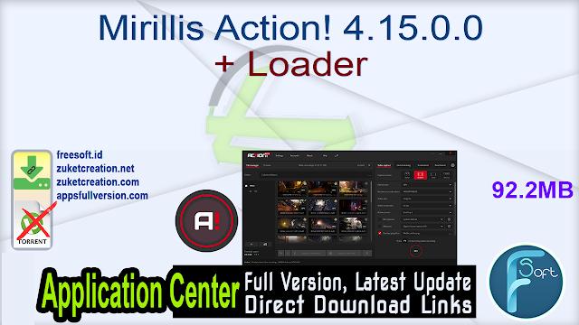 Mirillis Action! 4.15.0.0 + Loader