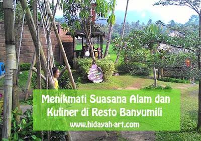 Menikmati Suasana Alam dan Kuliner di Resto Banyumili Ambawara