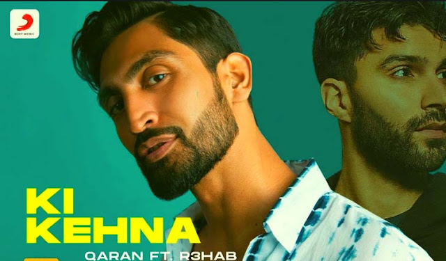 KI KEHNA LYRICS- QARAN | REHAB | PUNJABI SONG