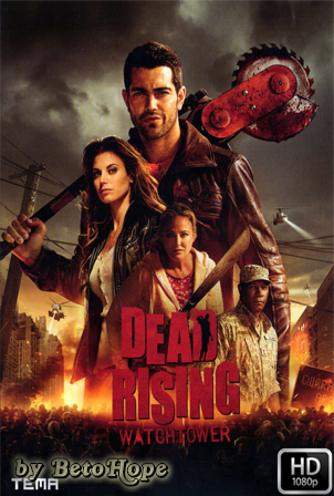 Dead Rising Watchtower [1080p] [Latino-Ingles] [MEGA]