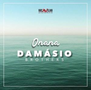 Damásio Brothers – Onana