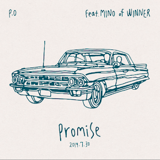 P.O – Promise (Feat. MINO of WINNER)