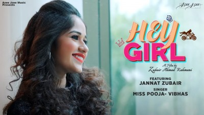 Hey Girl Lyrics Miss Pooja, Vibhas ft Jannat Zubair