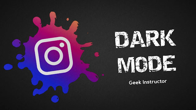 Enable Instagram dark mode on Android and iPhone