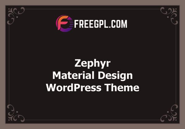 Zephyr | Material Design Theme Nulled Download Free