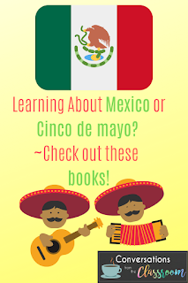 http://www.conversationsfromtheclassroom.com/2019/04/mexico-traveling-world-one-book-at-time.html
