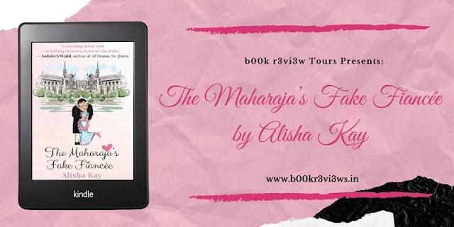 Kitab Parichay: The Maharaja's Fake Fiance  by Alisha Kay