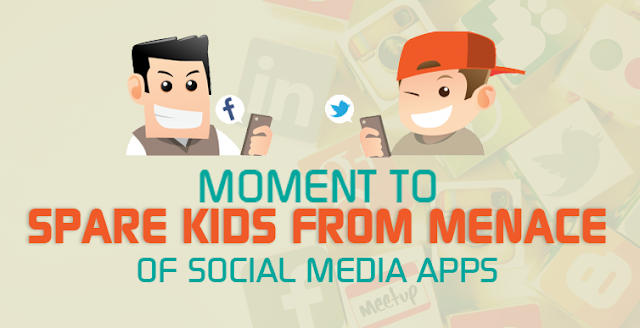 Moments to Spare Kids from Menace of Social Media Marketing Apps