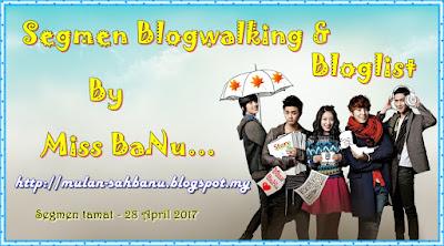 Segmen Blogwalking & Bloglist By Miss BaNu ( April 2017), My Segmen, My Blog, Jom Join Segmen,