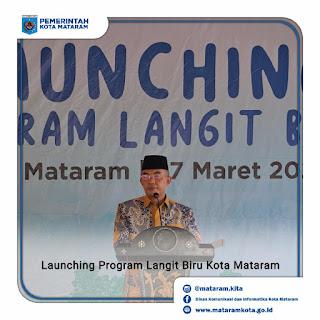 "Wakil Wali Kota Mataram Launching ""Program Langit Biru"""