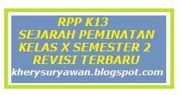 File Pendidikan RPP K13 Sejarah Peminatan Kelas X Semester 2 Revisi Terbaru