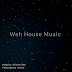 Medium Points - Weh House Music (feat. Professor & Dj Oros) (2019) [Download]