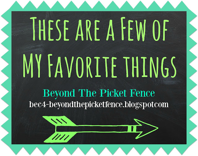 favorite things, DIY, projects,  http://bec4-beyondthepicketfence.blogspot.com/2015/12/these-are-few-of-my-favorite-things_30.html