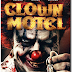 Trailer y sinopsis oficial: Clown Motel ►Horror Hazard◄