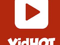 Download Aplikasi Vidhot Apk Versi 1.51.212 Terbaru 2019