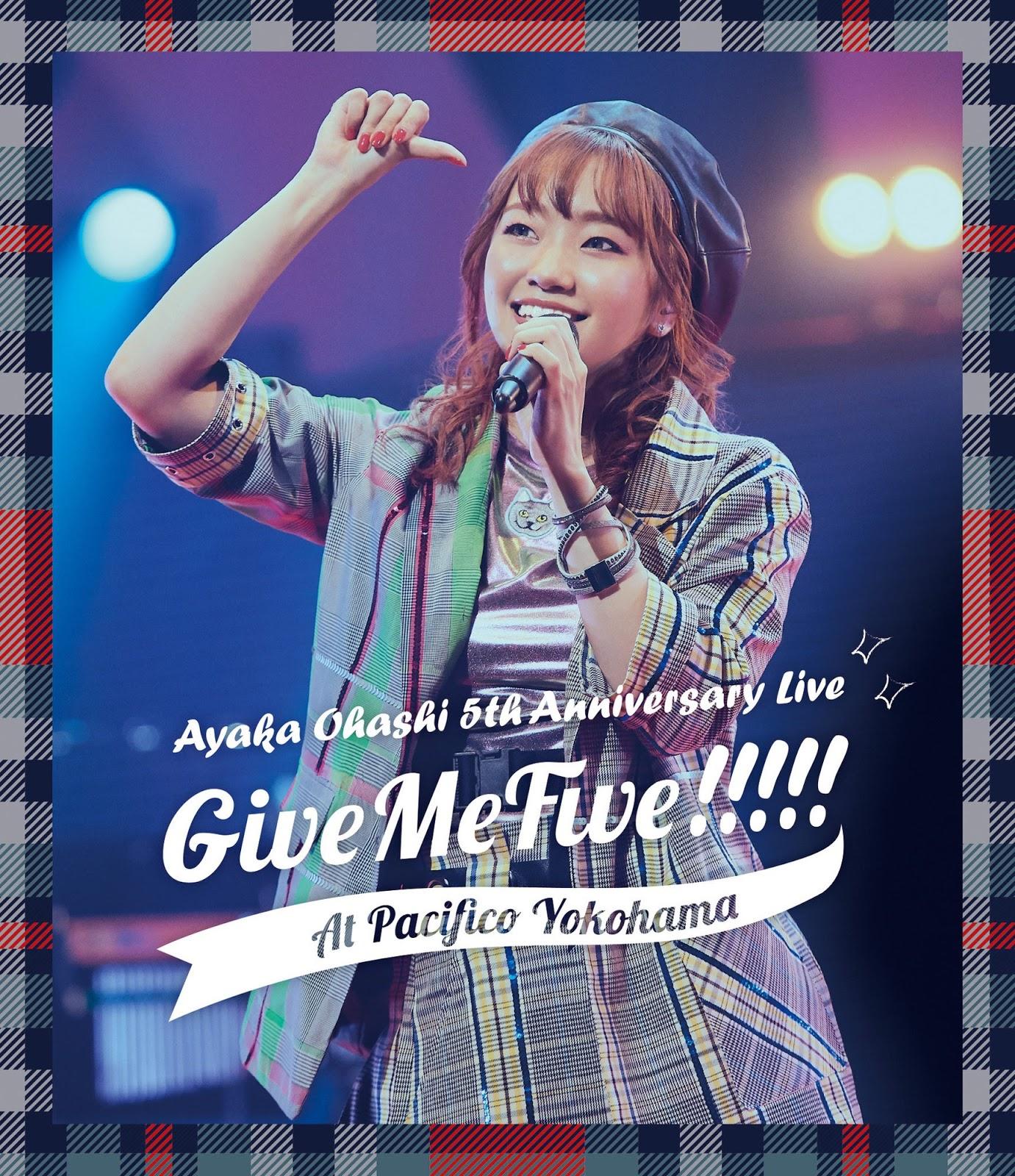 大橋彩香 5th Anniversary Live ~ Give Me Five!!!!! ~ at PACIFICO YOKOHAMA [2020.07.08+MP3+RAR]