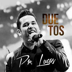 Baixar CD Duetos - Pr. Lucas
