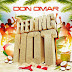 Don Omar - Feeling Hot (Benavente Remix)